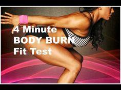 4 minute body burn fit test #5 - YouTube