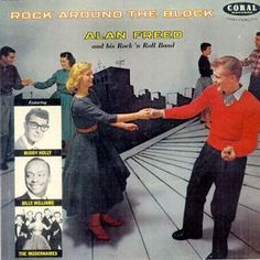 """""""Rock Around The Block"""" (1958, Coral) by Alan Freed And His Rock 'N Roll Band and others."""