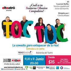 Vuelve a Guayaquil la comedia más obsesiva y divertida de todos los tiempos! TOC TOC 9 -10 y 11 de Junio