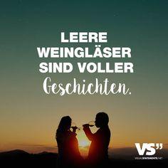 Visual Statements®️ Leere Weingläser sind voller Geschichten. Sprüche / Zitate / Quotes / Leben / Freundschaft / Beziehung / Liebe / Familie / tiefgründig / lustig / schön / nachdenken