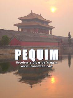 Visitar Pequim, Guia de Viagem - Dicas, Roteiros, Mapas, Fotos