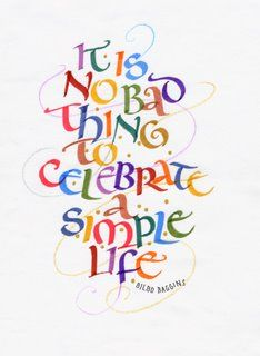 It Is No Bad Thing To Celebrate A Simple Life