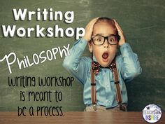 Launching the Writing Workshop: The Philosophy