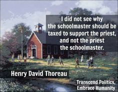 Even back then, the smart ones knew that not taxing the churches was bullshit… Losing My Religion, Anti Religion, Thoreau Quotes, Henry David Thoreau, Atheism, How I Feel, Critical Thinking, Priest