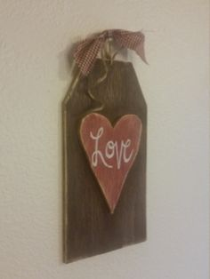 Valentine's Day Handpainted Rustic Sign by GranmaSweeTreasures