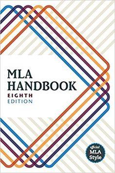 MLA Handbook | Style Guide