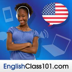 Get your Free Lifetime Account and master English at EnglishClass101.com!