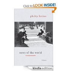 News of the World, by Philip Levine