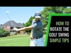 How To Rotate The Golf Swing: Simple Tips And Drills For A Consistent Golf Swing - The Art of Simple Golf Golf Etiquette, Golf Putting Tips, Golf Simulators, Chipping Tips, Golf Instruction, Driving Tips, Golf Tips For Beginners, Golf Player, Perfect Golf