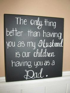 """Just Arrived - 12""""x12"""" square hand-painted wood sign with """"The Only Thing Better"""" Husband/Dad quote. Made in the USA. $44.99 What a great gift this would make for Father's Day! Order one today at therusticshopdeptu.com"""