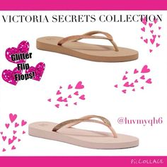 VS💓🎉HP🎉11/28  GLITTER FLIP FLOPS! VICTORIA SECRETS COLLECTION GLITTER FLIP FLOPS! A Angel wing logo on the insole and gold sparkly glitter on the straps. Made of ethylene-vinyl acetate. Color Gold w/Glitter straps Size 6.5 (1 left). Color Rose (light pink) Size 7 (1 left) Please do not purchase this listing! I will make a listing for you in the color and size you want! Thank you! Only two left!f Victoria's Secret Shoes Sandals