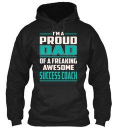 Success Coach - Proud Dad #SuccessCoach