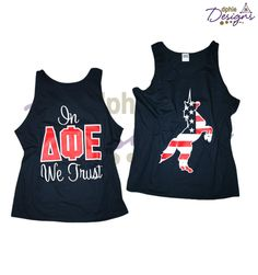 """How great is this """"In ΔΦΕ We Trust"""" Bold Statement Tank?! Design your own today with DPhiE Designs!"""