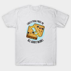 Gooey Inside Food Pun - Sandwich Pun - T-Shirt   TeePublic Sandwich Drawing, Cheesy Puns, Pun Gifts, Cute Puns, Food Puns, Gifts For Family, Cute Drawings, Mens Tops