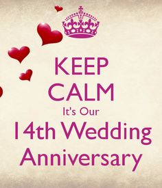 'KEEP CALM It's Our 14th Wedding Anniversary' Poster