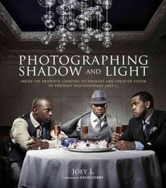 L. Joey / Photographing Shadow and Light