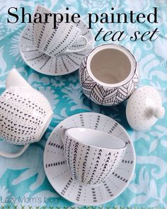 Sharpie painted tea set, using the best method to make these sharpie porcelain water resistant!