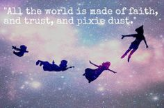 all the world is made of faith...