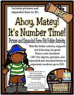 *** This activity only goes to 20. This file folder matching activity includes 12 compare and order problems that support the following 1st grade Texas math standard: 1.2C Use objects, pictures, and expanded and standard forms to represent numbers up to 120.