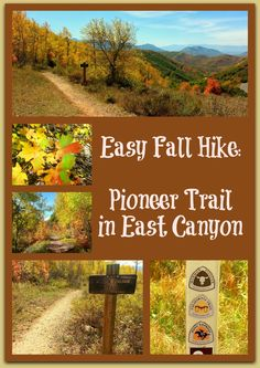 An easy and beautiful Fall hike is the original Mormon Pioneer Trail in East Canyon