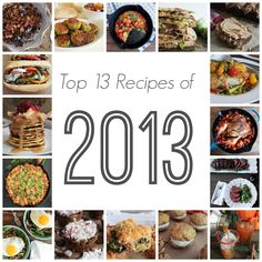 Domesticate Me | Top-13-recipes-of-2013