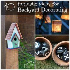10 Fantastic Ideas for Backyard Decorating