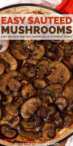 Sautéed Mushrooms are an easy, delicious side dish, perfect for pasta, steak or pork chops! Mushroom Side Dishes, Steak Side Dishes, Mushroom Dish, Vegetable Side Dishes, Side Dishes Easy, Side Dish Recipes, Vegetable Recipes, Wine Recipes, Vegetarian Recipes