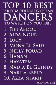 Top 10 Best Early Modern Egyptian Dancers to watch on YouTube #bodyraq bodyraq.net #bellydance