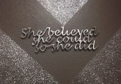 Metal Wall Art  She Believed Inspirational quote by INSPIREMEtals, $45.00