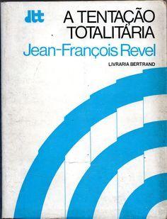A Tentação Totalitária | VITALIVROS / Alfarrabista