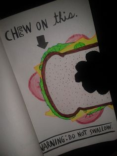 "gan-firling: "" Chew on this: Naturally I drew a sandwich (make a sexist joke and i will chop of your love handles) """