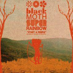 Black Moth Super Rainbow-Start A People