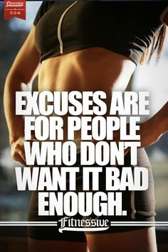 Workout Fitness Motivation. Excuses are for people who don't want it bad enough. +++Visit http://www.thatdiary.com/ for tips + advice on #health and #fitness