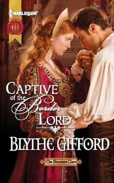 Blythe Gifford's Captive of the Border Lord