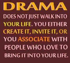 Drama quotes life quote drama