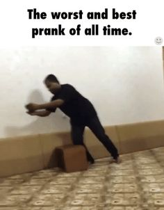 The worst and best prank of all time. / iFunny :)