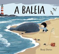 A baleia - Benji Davies