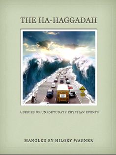 """Did you wait till the last minute? Download this 21-page PDF, """"The Ha-Haggadah: A Series of Unfortunate Egyptian Events""""   Available NOW on Etsy!"""