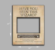 Wanted Wizard Printable Frame Prop - digital jpeg for giant prop. Just download the digital file and get it printed near you. Stick to mount board and cut out
