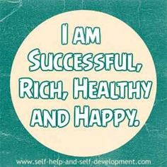 """Most potent Daily Affirmation, """"I am Successful, Rich, Healthy and Happy. List Of Affirmations, Wealth Affirmations, Morning Affirmations, Law Of Attraction Affirmations, Law Of Attraction Quotes, Positive Thoughts, Positive Vibes, Positive Quotes, Gratitude Quotes"""