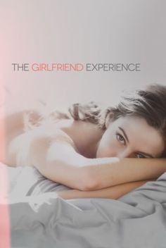 The Girlfriend Experience poster, t-shirt, mouse pad Best Christmas Movies, Starz Series, The Girlfriends, Feature Film, Film Festival, Thriller, Writer, Shirt, Movie Posters