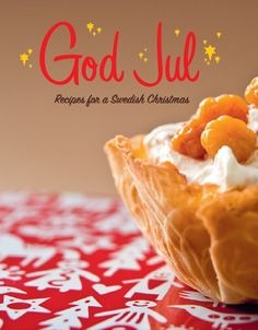 'God Jul' - All the recipes you need for a Swedish Christmas, translated for the American home and modified to fit today's lifestyle. 72 beautifully photographed and inspiring . Swedish Christmas Food, Christmas Cooking, Scandinavian Christmas, Christmas Desserts, Christmas Recipes, Sweden Christmas, Danish Christmas, Christmas Meals, Holiday Recipes