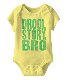 Look at this Banana 'Drool Story Bro' Bodysuit on #zulily today!