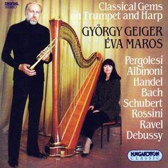 Franz Schubert/Johann Sebastian Bach/Claud Debussy - Classical Gems On Trumpet & Harp