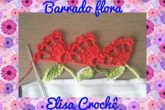 BARRADO FLORA EM CROCHÊ # ELISA CROCHÊ