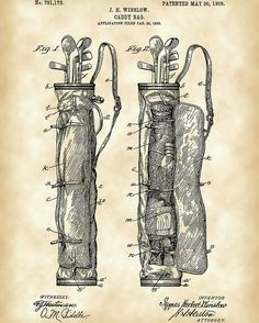 This is a Patent Print for a Golf Caddy Bag. It was invented by James Herbert Winslow and it was issued on May 1905 by the United States Patent and Trademark Office. Vintage Art Prints, Vintage Posters, Caddy Bag, Golf Images, Golf Art, Best Golf Clubs, Vintage Golf, Patent Drawing, Thing 1