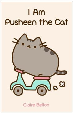I Am Pusheen the Cat by Claire Belton,http://www.amazon.com/dp/1476747016/ref=cm_sw_r_pi_dp_7K.ksb0DAR65ZPMS
