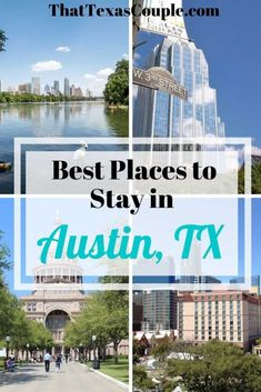 The Best Places to Stay in Austin - That Texas Couple
