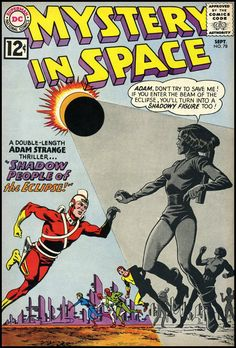 MYSTERY IN SPACE - The Adam Strange Issues - September, 1962.