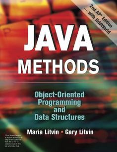 Java Methods: Object-Oriented Programming and Data Structures [hardcover book]
